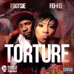 DJ Fei Fei & Footsie - Torture